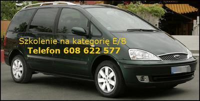 Szkolenie E/B na Fordzie Galaxy we Wrocławiu Telefon:608 622 577